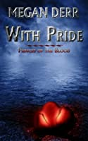 With Pride (Princes of the Blood) (English Edition)