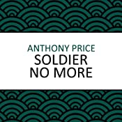Soldier No More | [Anthony Price]