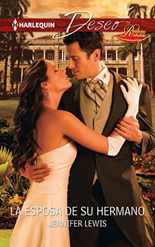 Jennifer Lewis - La esposa de su hermano (Miniserie Deseo) (Spanish Edition)