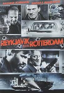 Reykjavik-Rotterdam / Reykjavik à Rotterdam (Bilingual)