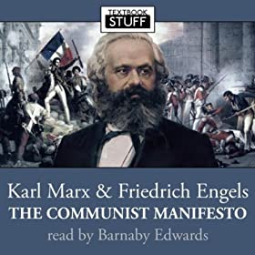 Karl Marx and Friedrich Engels - The Communist Manifesto (unabridged)