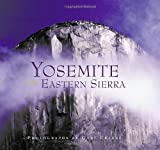 img - for Yosemite and the Eastern Sierra by Gary Crabbe (2004-09-01) book / textbook / text book