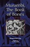Murambi, The Book of Bones (Global African Voices)