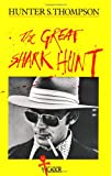 The Great Shark Hunt (Picador Books) (0330261177) by Thompson, Hunter S.
