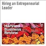 Hiring an Entrepreneurial Leader | Timothy Butler