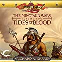 Tides of Blood: Dragonlance: Minotaur Wars, Book 2 Audiobook by Richard A Knaak Narrated by Paul Boehmer