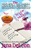 The Helena Diaries - Trouble in Mudbug (Ghost-in-Law Mystery/Romance Novellas)