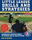 img - for Little Leagues Drills & Strategies (Little League Baseball Guide) by Ned McIntosh (2008-02-28) book / textbook / text book