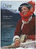echange, troc Annie Reffet - Chine inconnue : Peuple Naxi du Yunnan