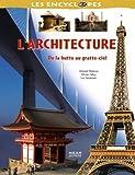 echange, troc Luc Savonnet, Olivier Fabry, Vincent Melacca - L'architecture : De la hutte au gratte-ciel