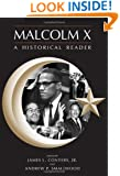 Malcolm X: An Historical Reader