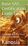Base SAS Certification Exam Tool-Kit:...