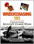 Wreckchasing 101: A Guide to Finding...