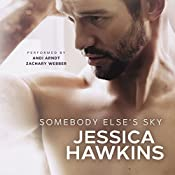 Somebody Else's Sky: Something in the Way, Book 2 | [Jessica Hawkins]