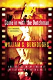 Come in with the Dutchman: A Revised Screenplay Version of The Last Words of Dutch Schultz