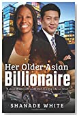 Her Older Asian Billionaire: A BWAM Romance For Adults