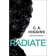 Radiate Audiobook by C. A. Higgins Narrated by Fiona Hardingham