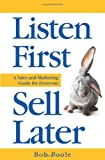 img - for Listen First - Sell Later book / textbook / text book