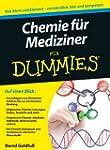 Chemie f�r Mediziner f�r Dummies (Fur...