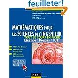 Mathématiques pour les sciences de l'ingénieur - Tout le cours en fiches: 120 fiches de cours, 460 exercices résolus...