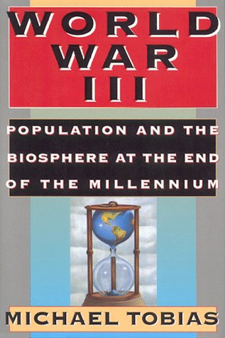 World War III: Population and the Biosphere at the End of the Millennium PDF