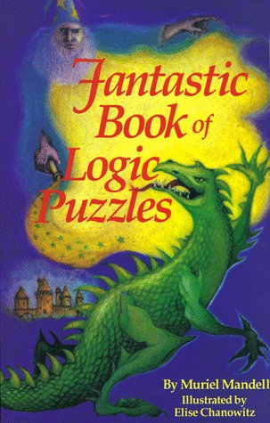 Fantastic Book of Logic Puzzles, Muriel Mandell