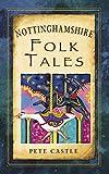 Omslagsbilde av Nottinghamshire Folk Tales (Folk Tales