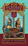 Reign of Shadows (Ruby Throne) (0441011667) by Chester, Deborah