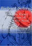 The Exact Location of the Soul: New and Selected Essays