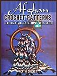 Afghan Crochet Patterns - Ten Classic...