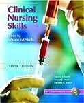 Clinical Nursing Skills: Basic to Adv...