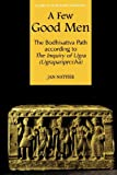 A Few Good Men (Studies in the Buddhist Traditions)