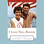 I Love You, Ronnie: The Letters of Ronald Reagan to Nancy Reagan | Nancy Reagan