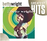 The Very Best of Betty Wright(Betty Wright)