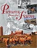img - for Pictures from the Farm: An Album of Family Farm Memories (Country Life) book / textbook / text book