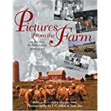 Pictures from the Farm: An Album of Family Farm Memories (Country Life) ~ John O. Allen