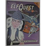 The Complete ElfQuest Graphic Novel, Book 5: Siege at Blue Mountain ~ Wendy Pini
