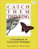 img - for Catch Them Thinking: A Handbook of Classroom Strategies Grade 4-12 book / textbook / text book