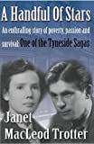 img - for A Handful of Stars (Tynside Sagas) book / textbook / text book