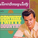 Conway Twitty Country  Heres Conway Twitty & His Lonely Blue Boysby Conway Twitty