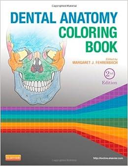 Dental Anatomy Coloring Book 2e Amazoncouk Margaret J Fehrenbach RDH MS 9781455745890 Books
