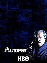 Autopsy Sex Lies and Murder