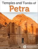 Jordan Revealed: Temples and Tombs of Petra (Travel Guide)