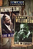 Memphis Slim and Sonny Boy Williamson - Live in Europe [DVD]