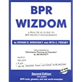 BPR Wizdom : A Practical Guide to BPR Project Management