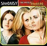 Lucky 4 U (Tonight I'm Just... - Shedaisy