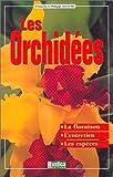 echange, troc Lecoufle - Les orchidées