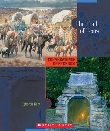 The Trail of Tears (Cornerstones of Freedom: Second)