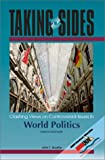 Clashing Views on Controversial Issues in World Politics (Taking Sides)
