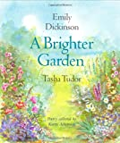 A Brighter Garden (0399214909) by Emily Dickinson